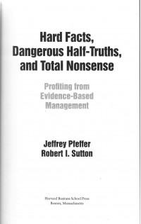 HARD FACTS, Dangerous Half-Truths,and Total Nonsense